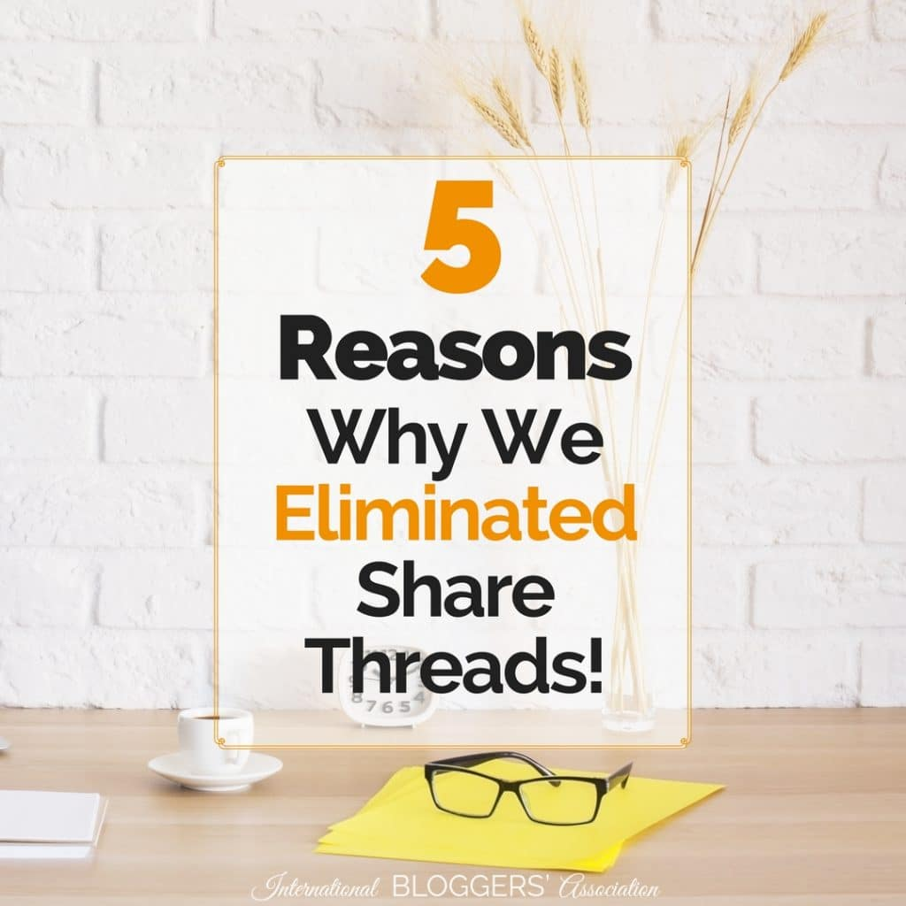 5 Reasons why we eliminated share threads! IBA's New Improved Share Group - Your Best Resource for Sharing! Do you struggle with Facebook sharing groups? I am so excited to announce IBA's New Improved Share Group that will end all your headaches!