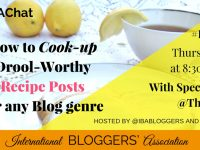 How to Cook-Up Drool-Worthy Recipe Posts for any Blog Genre #IBAchat