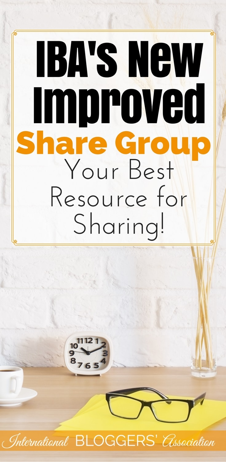 IBA's New Improved Share Group - Your Best Resource for Sharing! Do you struggle with Facebook sharing groups? I am so excited to announce IBA's New Improved Share Group that will end all your headaches!