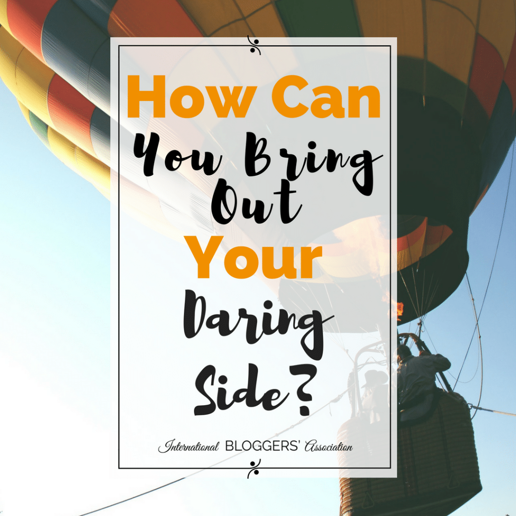 how-can-you-bring-out-your-daring-side-2