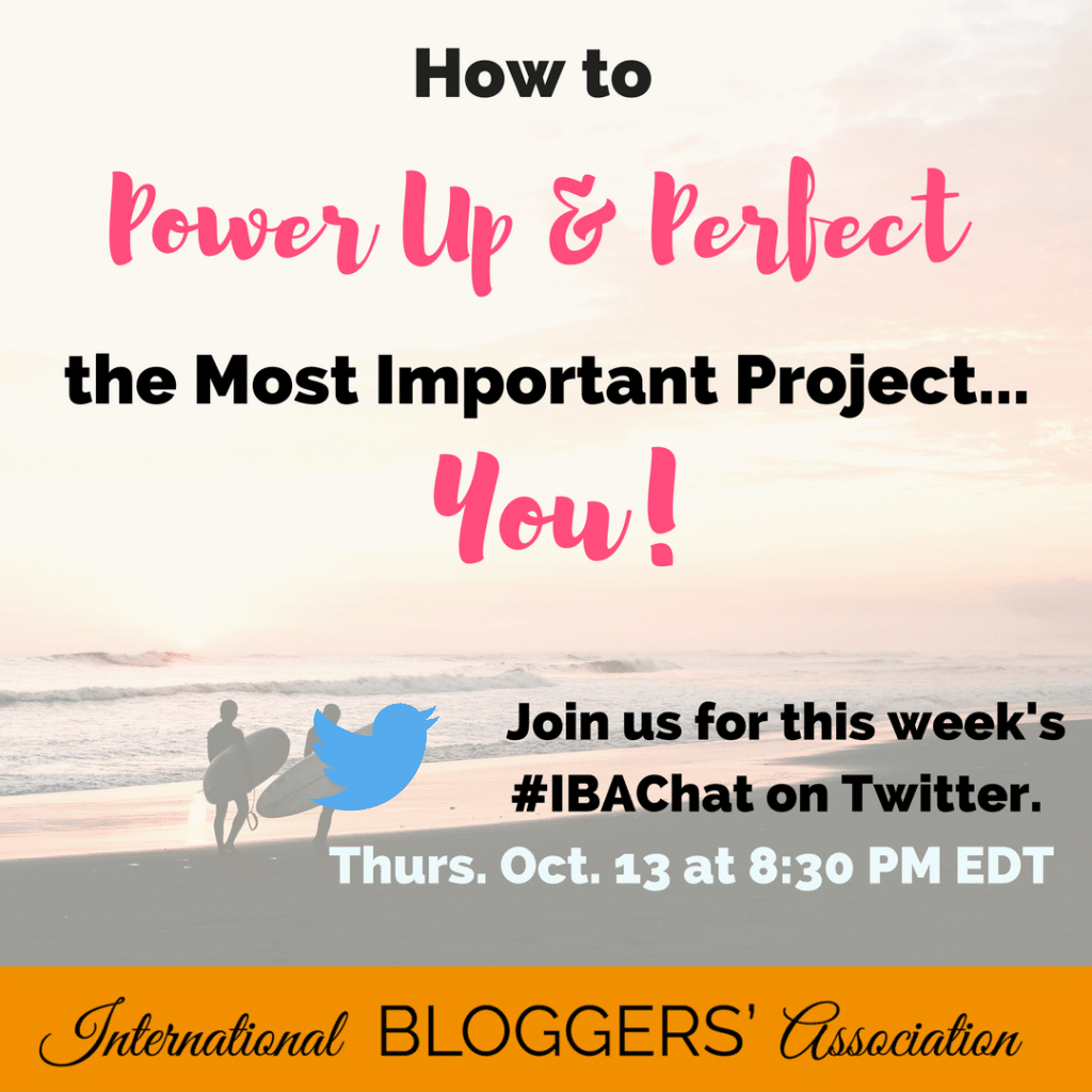 Bloggers: managing everything can be an overwhelming task. It's important to remember How to Power Up and Perfect the Most Important Project—YOU!
