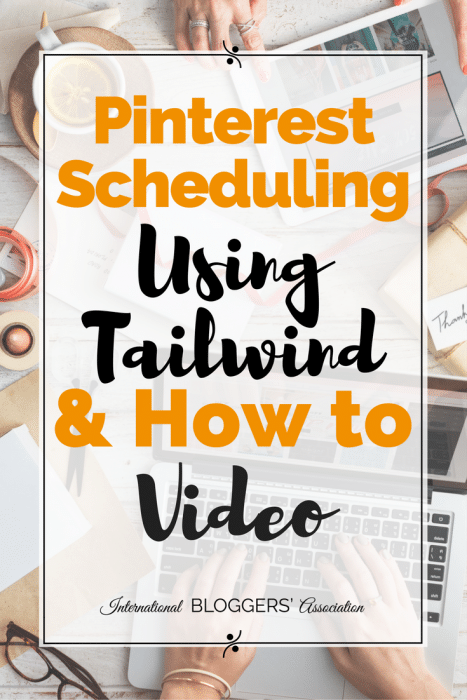 Do you struggle to maintain a Pinterest Schedule? Bloggers, we have the perfect solution for Pinterest Scheduling Using Tailwind with helpful video!