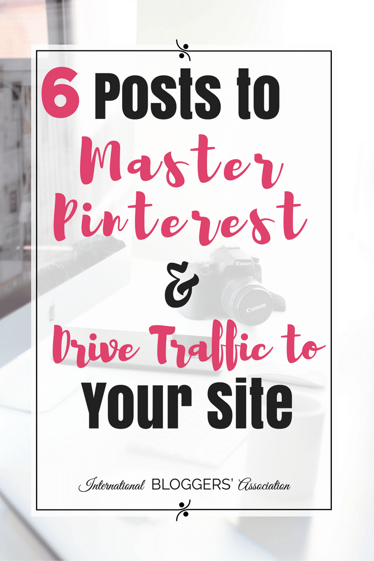 Are you ready to Master Pinterest? We have six great blog posts that will get you started on the right track for Pinterest success!
