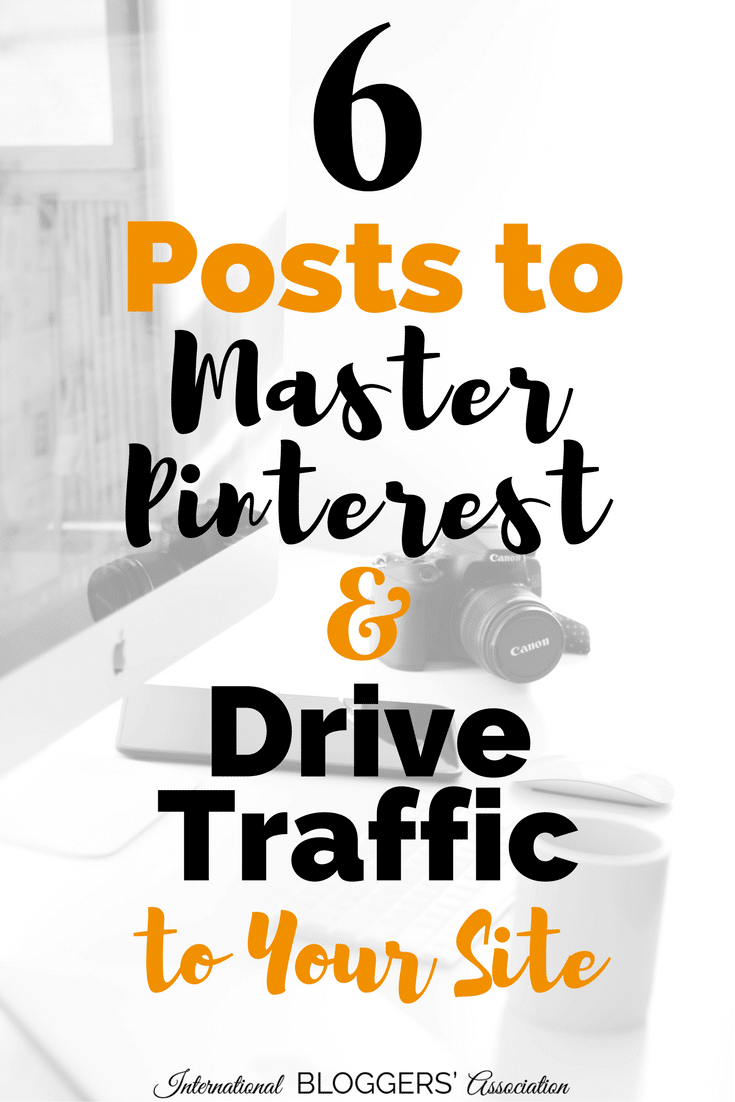 At the IBA we can't imagine blogging without being active on Pinterest. Here are 6 articles to help you master Pinterest and drive traffic to your blog.