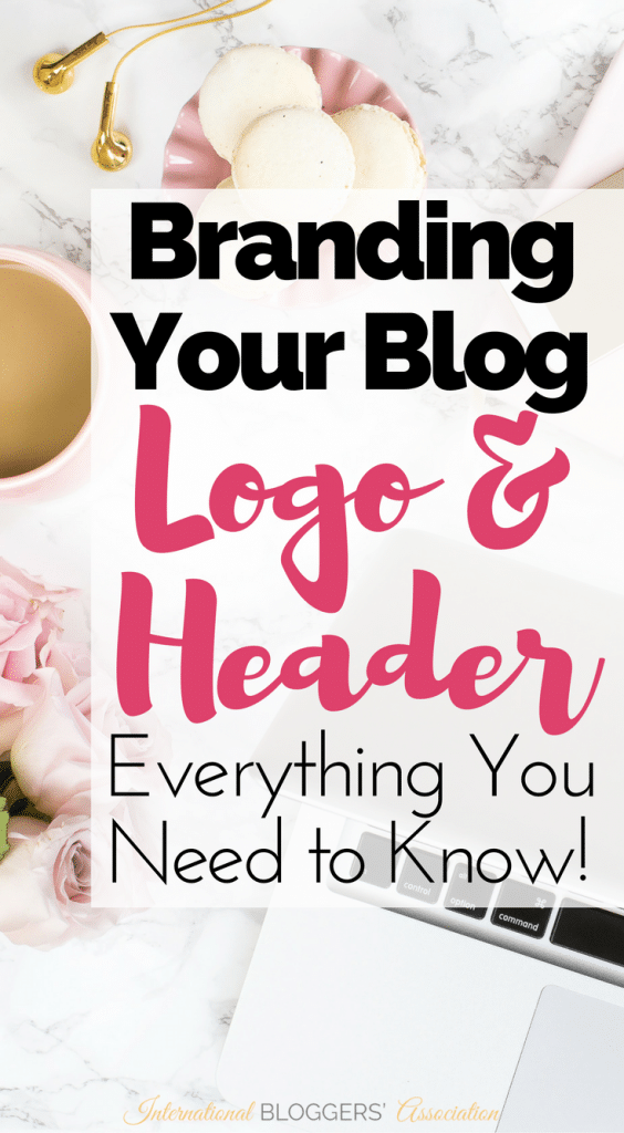 Your blog logo and header are extremely important and the first thing your reader will see. Here's everything you need to consider when branding your blog!