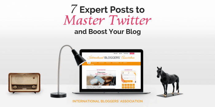 7 Expert Posts to Master Twitter and Boost Your Blog