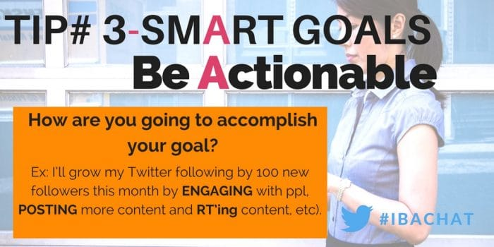 In this week's #IBAChat, we will review the smart goal process and share advice blogger to blogger on how to stick with your SMART goals and really use these techniques to your advantage so you can conquer 2017!