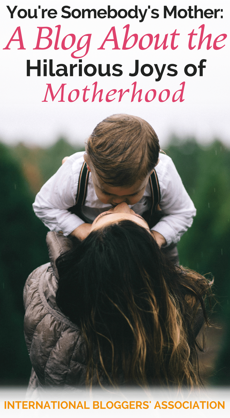 Wouldn't you agree? Motherhood can get crazy! It's also AMAZING... and really, really, funny! Britt from You're Somebody's Mother thinks so - Let's meet her!