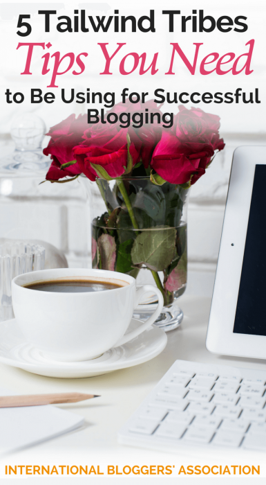 Tailwind Tribes are a great way to promote your blog posts if you know the best tips. Learn my top 5 Tailwind Tribes Tips that will help you get shares!