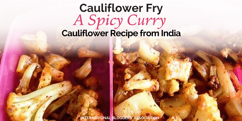 Cauliflower Fry, A Spicy Curry Cauliflower Recipe from India looks delicious and adds a twist on traditional cauliflower dishes. Try it now!