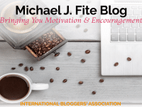 Michael J. Fite is an IBA member and certified life coach sharing great tips & strategies on his blog to motivate and encourage you to be the best you!