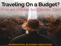 I bet you a dollar you never heard of all six of these tips for traveling on a budget! Read on for a laugh with six unconventional ways to save for travel!