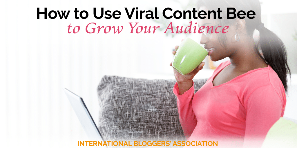 Viral Content Bee is the single best-kept social media secret out there! Share your blog content with others and grow your audience with these tips for success!