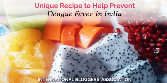 A Unique Recipe to Help Prevent Dengue Fever in India