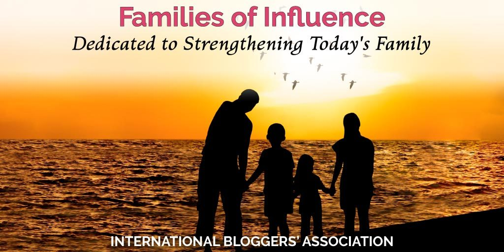 Families of Influence a Blog Dedicated to Strengthening Today's Family