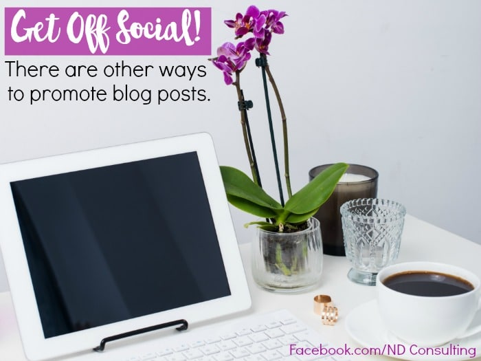 Here are 5 creative ways to promote blog posts other than sharing on social media. Use these methods to alleviate boredom and increase traffic sources!