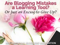 Pink flowers, iPhone, and scissors with text overlay 'Are Blogging Mistakes a Learning Tool? Or Just an Excuse to Give Up?'