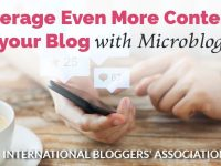 Need a quick, easy way to add more content to your blog? Then it's time to learn how to use microblogging (or microcontent).