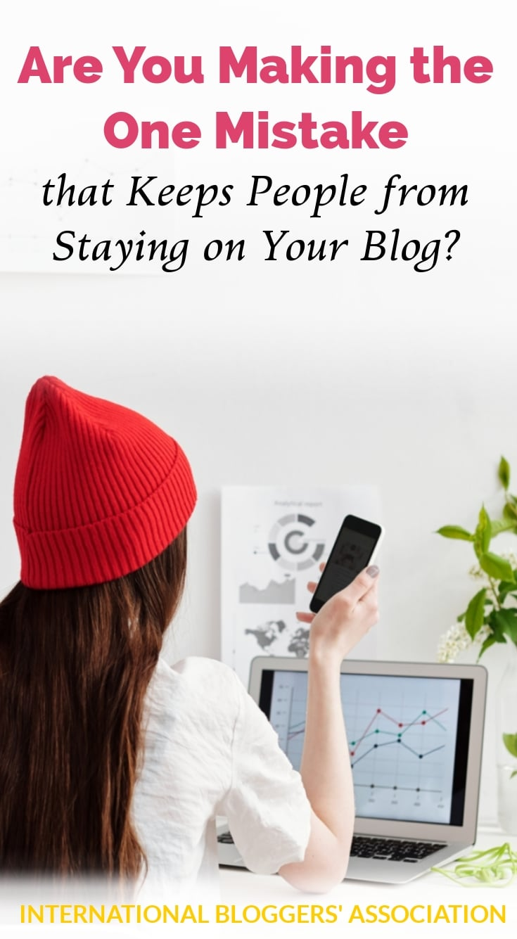 Blogger checking bounce rates to see why readers are not staying on blog with text saying 'Are You Making the One Mistake that Keeps People from Staying on Your Blog?'