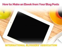"iPad on a desk with notebook, coffee and apple and text overlay ""How to make an EBook from Your Blog Posts"""