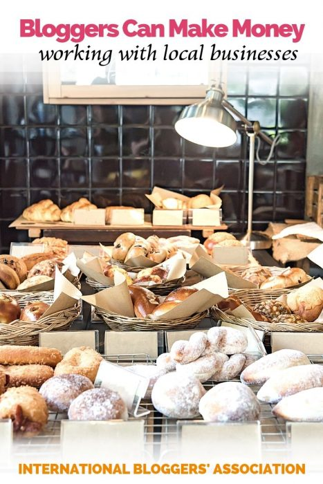 """photo of bread on display at a bakery with caption """"Bloggers Can Make Money working with Local Businesses"""""""