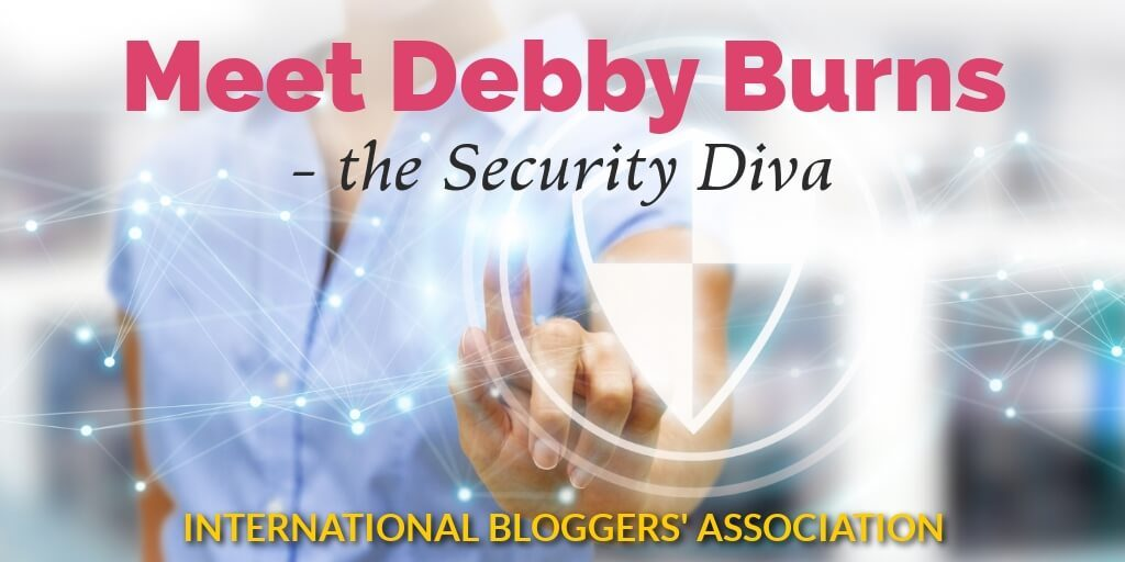 Meet Debby Burns – the Security Diva