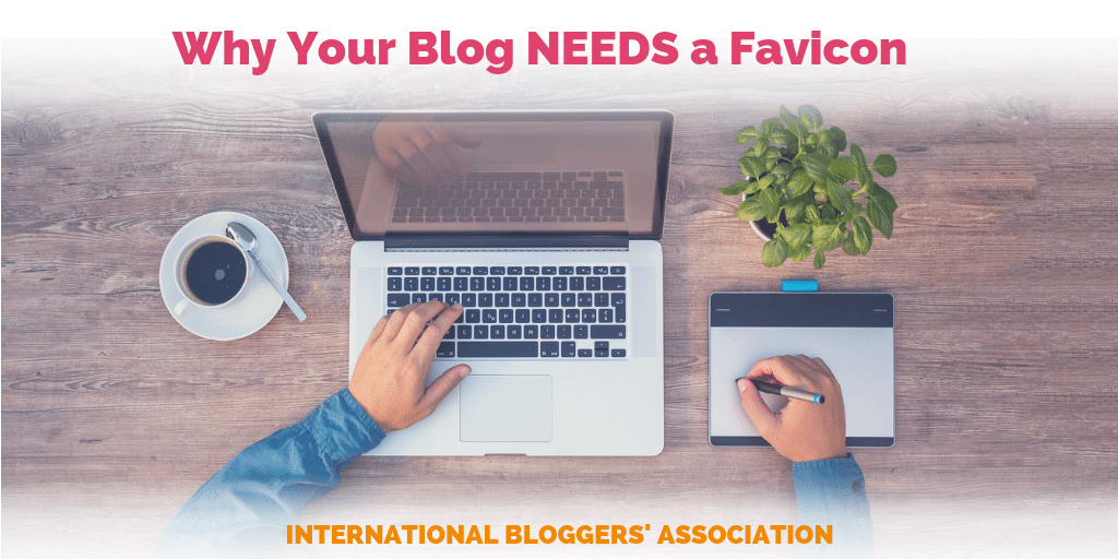 What is a Favicon and Why Your Blog Needs One