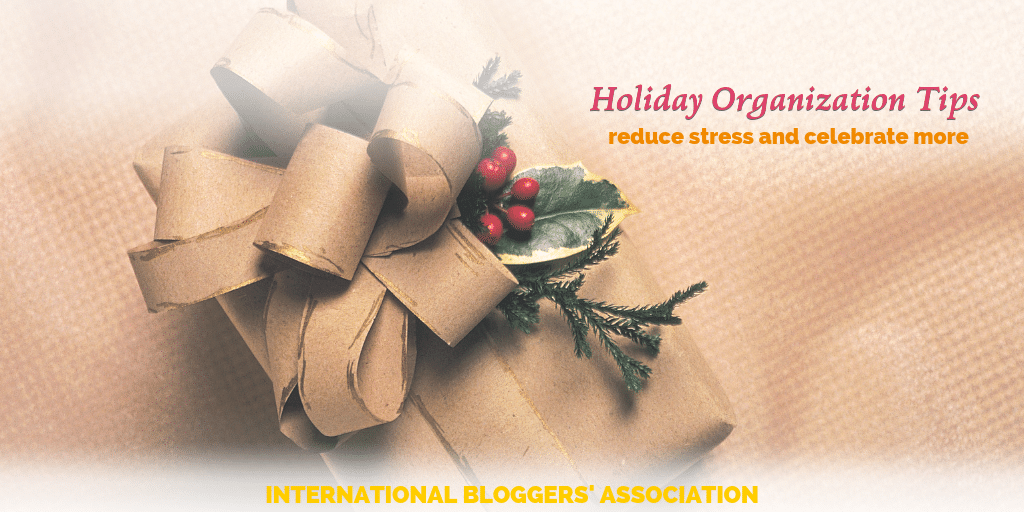 "wrapped present with text overlay ""Holiday Organization Tips"""